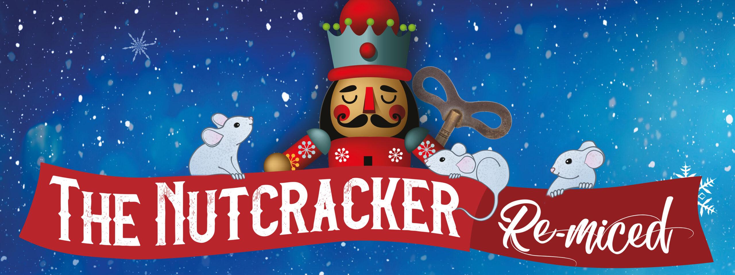 The Nutcracker Re-Miced